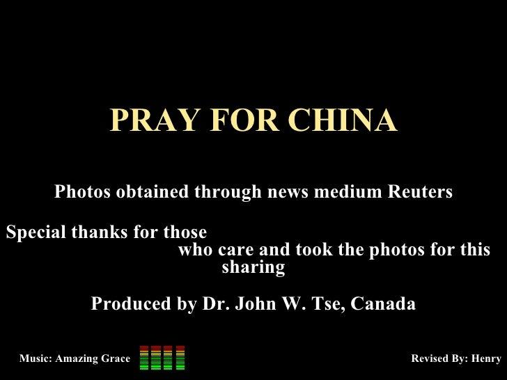 PRAY FOR CHINA Photos obtained through news medium Reuters Special thanks for those  who care and took the photos for this...
