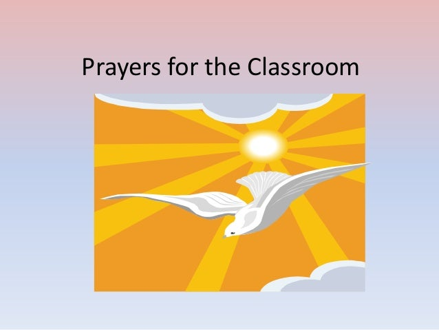 Prayers for the Classroom