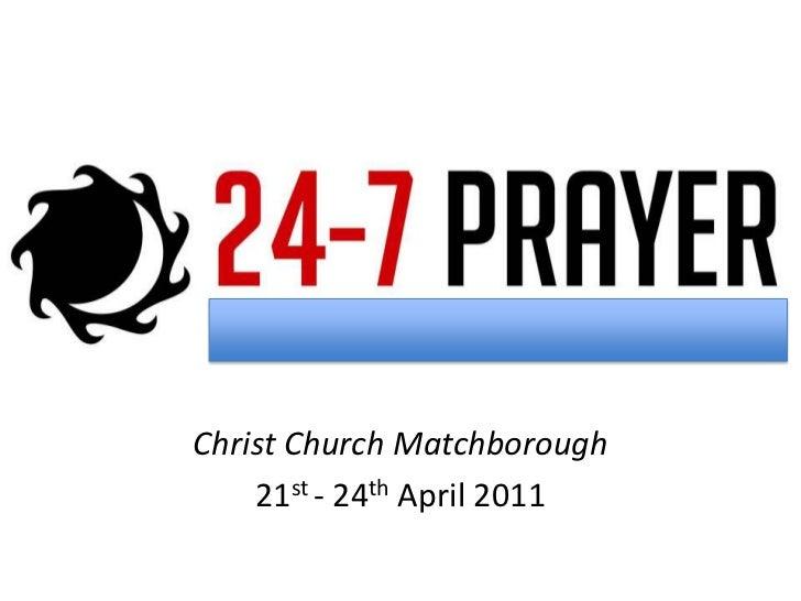 Christ Church Matchborough<br />21st - 24th April 2011<br />