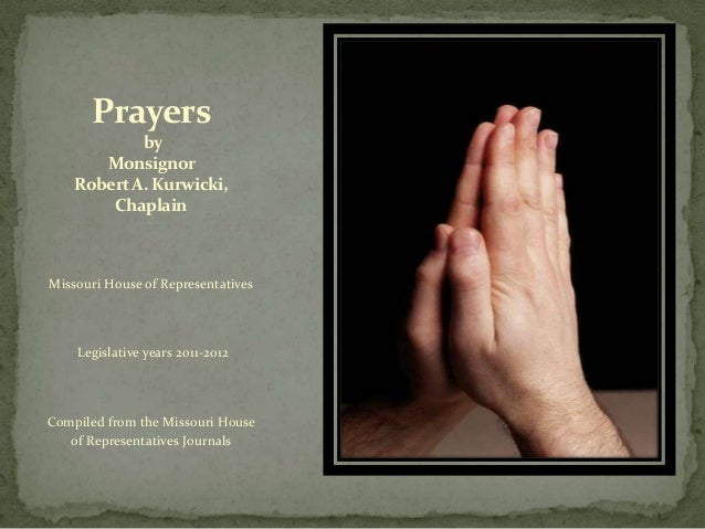 Prayers by Monsignor Robert A. Kurwicki, Chaplain