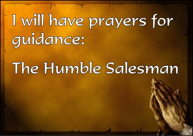 Prayers for guidance: The Humble Salesman