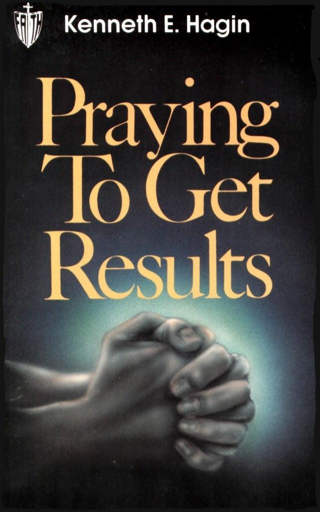 By Kenneth E. Hagin Second Edition Twenty-First Printing 1995 ISBN 0-89276-013-3 In the U.S. Write: Kenneth Hagin Ministri...