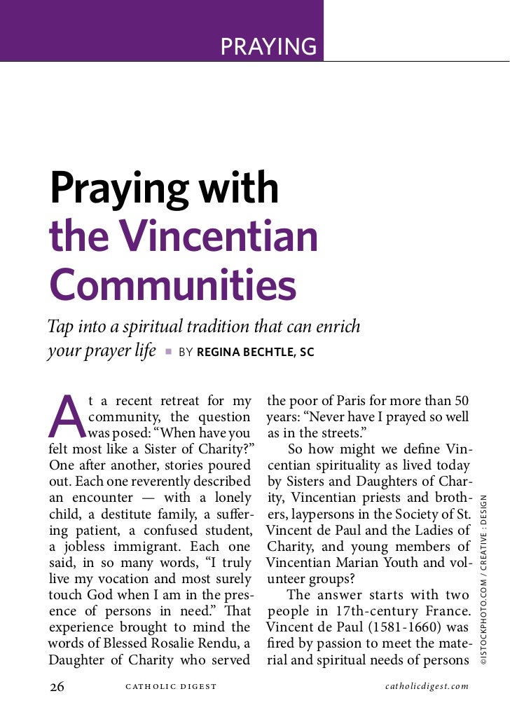 prAyingPraying withthe VincentianCommunitiesTap into a spiritual tradition that can enrichyour prayer life p by Regina BeC...