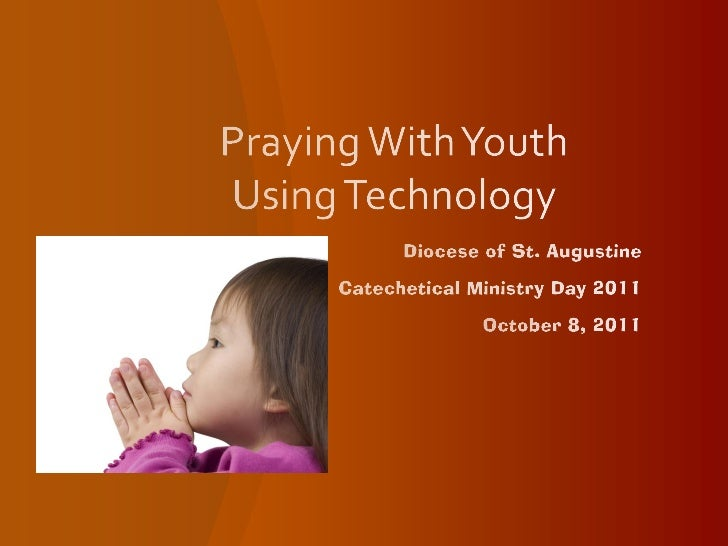 Praying With Youth Using Technology