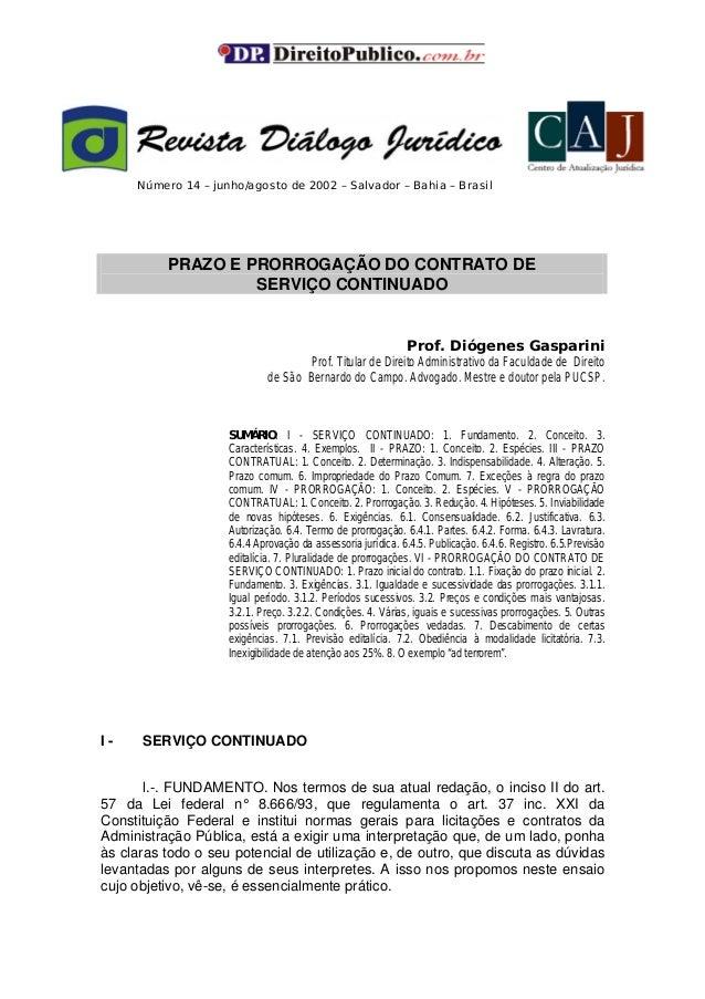 Número 14 – junho/agosto de 2002 – Salvador – Bahia – Brasil PRAZO E PRORROGAÇÃO DO CONTRATO DE SERVIÇO CONTINUADO Prof. D...