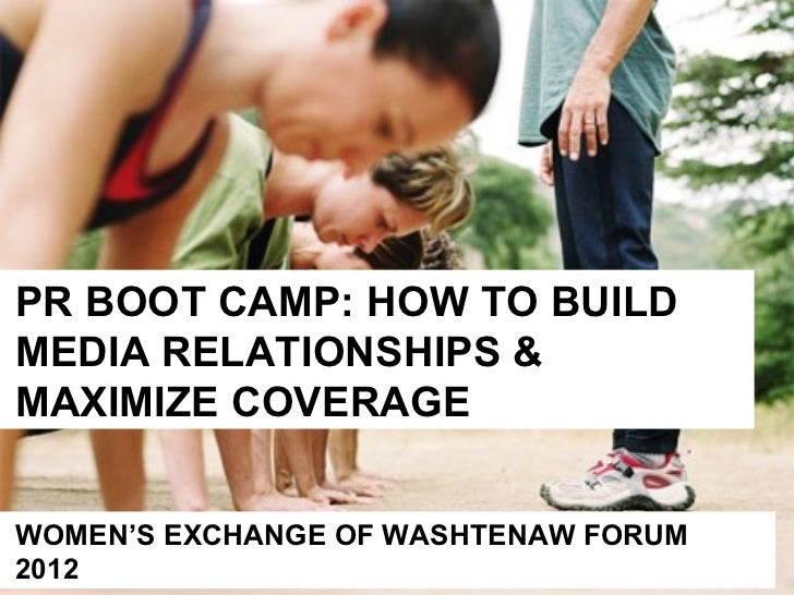 PR Bootcamp: Building Media Relationships & Maximizing Coverage