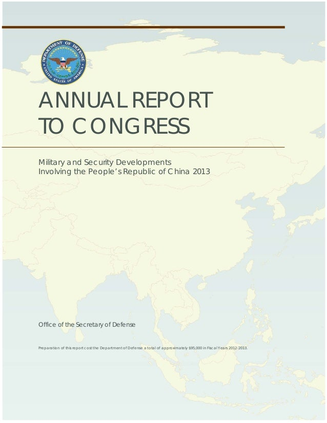 ANNUAL REPORT TO CONGRESS Military and Security Developments Involving the People's Republic of China 2013