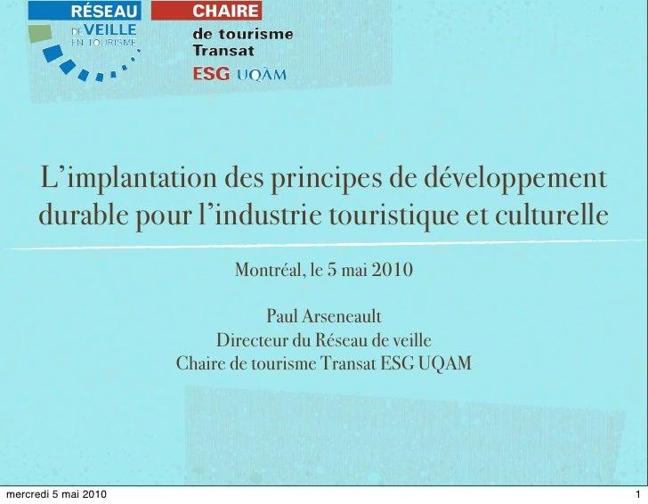 L'implantation des principes de développement       durable pour l'industrie touristique et culturelle                    ...