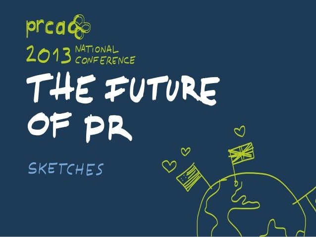 Sketchnotes of the PRCA annual conference 2013