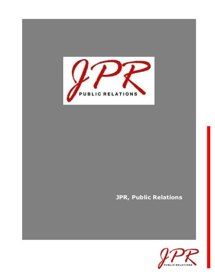 JPR, Public Relations