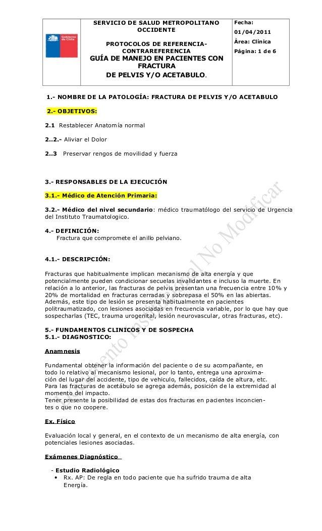 SERVICIO DE SALUD METROPOLITANO OCCIDENTE PROTOCOLOS DE REFERENCIA- CONTRAREFERENCIA GUÍA DE MANEJO EN PACIENTES CON FRACT...