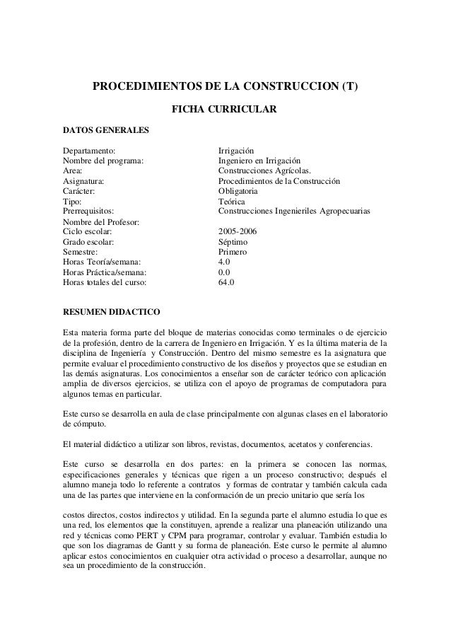 PROCEDIMIENTOS DE LA CONSTRUCCION (T) FICHA CURRICULAR DATOS GENERALES Departamento: Nombre del programa: Area: Asignatura...