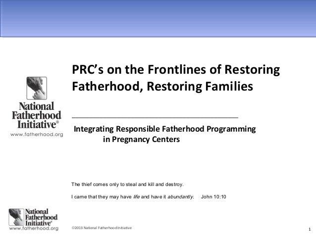 Pregnancy Centers: Restoring Fatherhood Webinar 2013