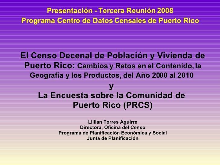 Prcs La Encuesta Sobre La Comunidad De Puerto Rico Nov 2008 Rev