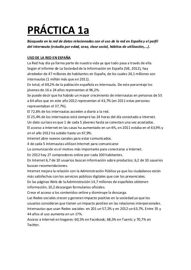 PRÁCTICA 1a Búsqueda en la red de datos relacionados con el uso de la red en España y el perfil del internauta (estudio po...