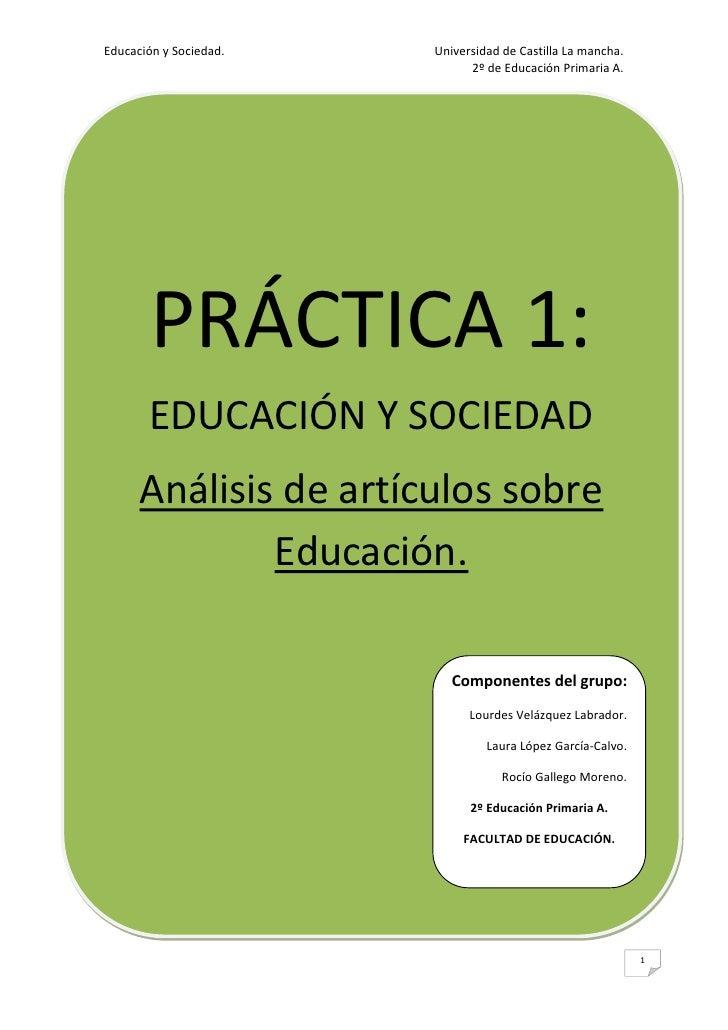 Educación y Sociedad.   Universidad de Castilla La mancha.                              2º de Educación Primaria A.       ...