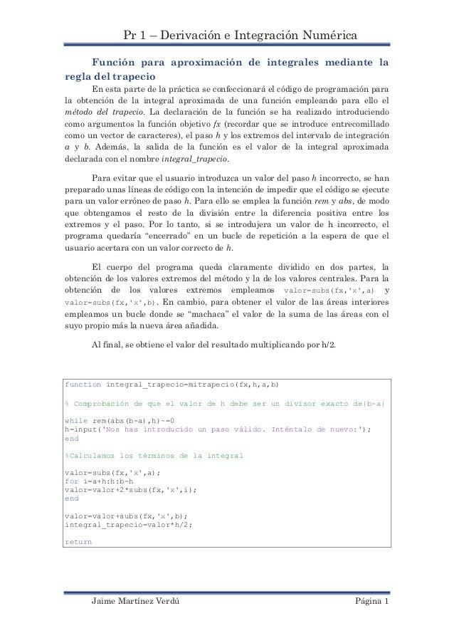 Pr 1 – Derivación e Integración Numérica     Función para aproximación de integrales mediante laregla del trapecio       E...