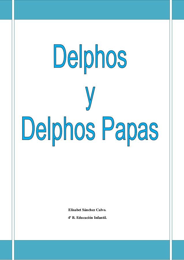 DELPHOS Y DELPHOS PAPAS