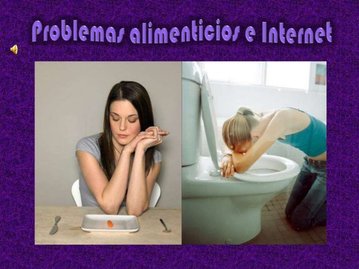 Problemas alimenticios e Internet<br />