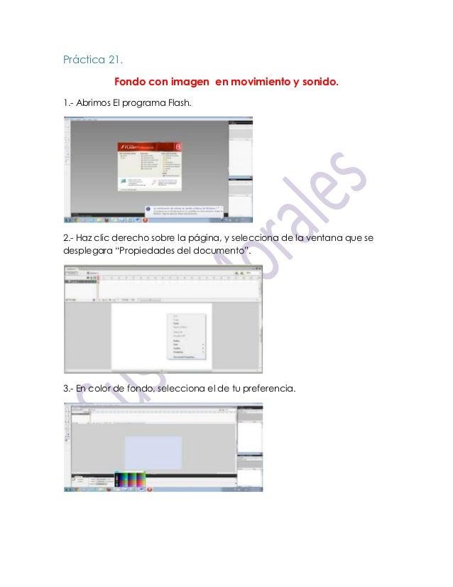Práctica 21.            Fondo con imagen en movimiento y sonido.1.- Abrimos El programa Flash.2.- Haz clic derecho sobre l...