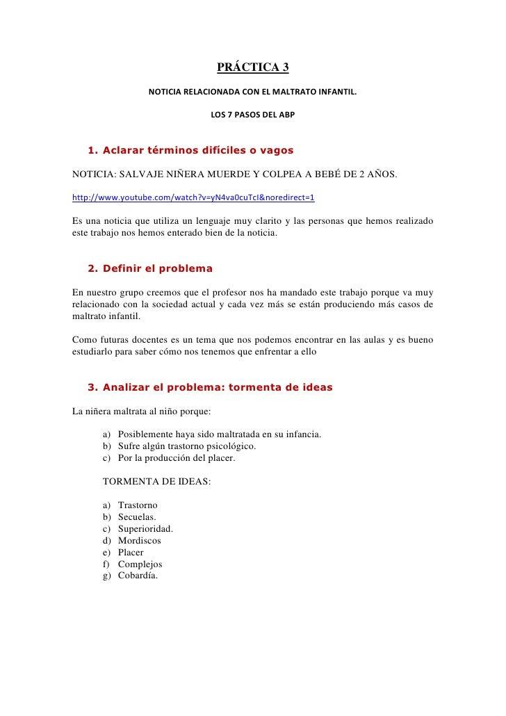 PRÁCTICA 3                   NOTICIA RELACIONADA CON EL MALTRATO INFANTIL.                                 LOS 7 PASOS DEL...