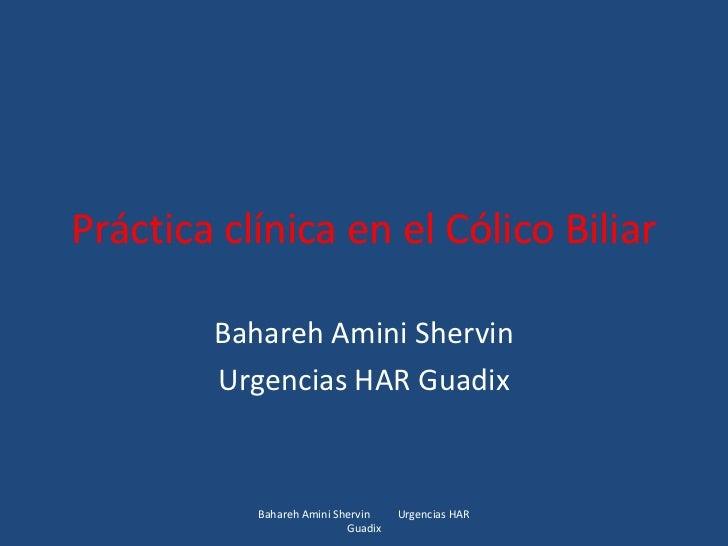 Práctica clínica en el cólico biliar