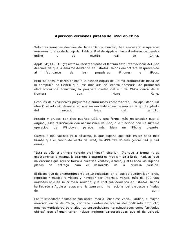 Aparecen versiones piratas del iPad en China Sólo tres semanas después del lanzamiento mundial, han empezado a aparecer ve...