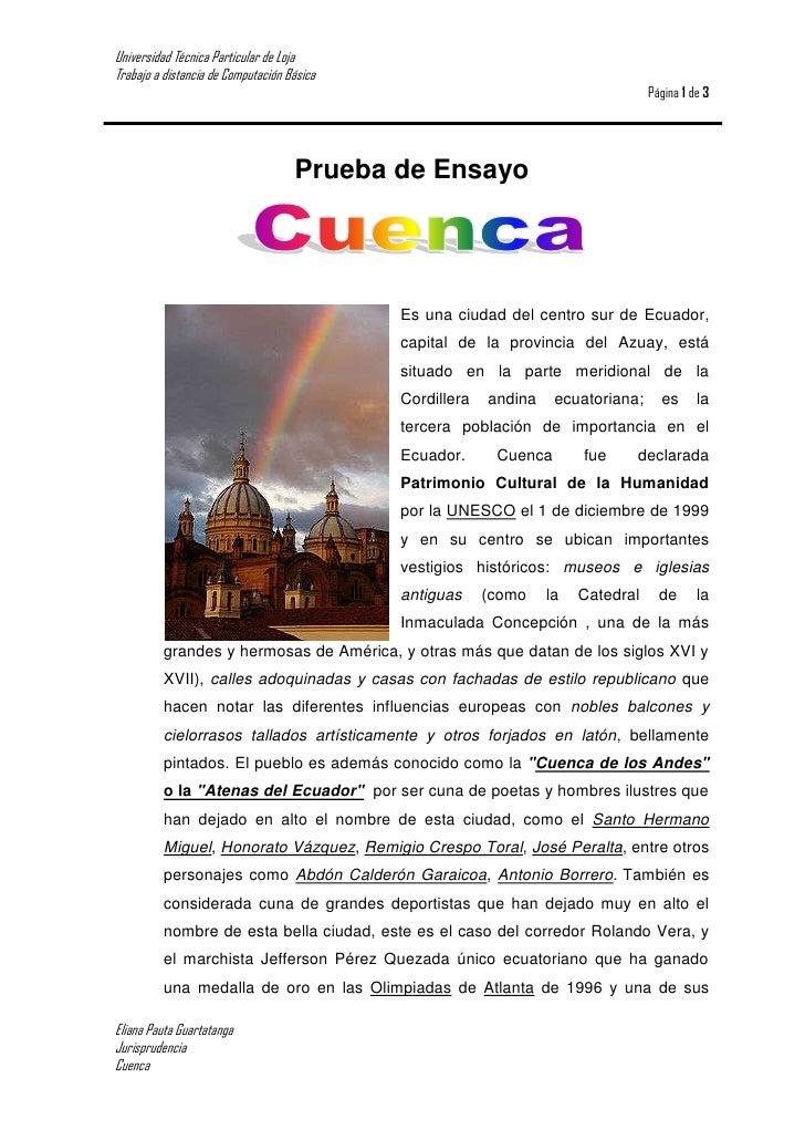 Prueba de Ensayo<br />472440-3810 Es una ciudad del centro sur de Ecuador, capital de la provincia del Azuay, está situado...