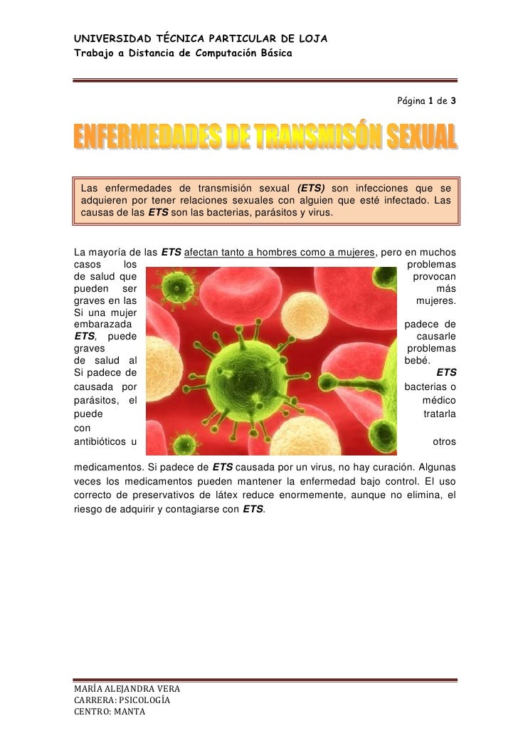 Las enfermedades de transmisión sexual (ETS) son infecciones que se adquieren por tener relaciones sexuales con alguien qu...