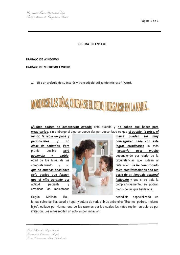 PRUEBA  DE ENSAYO<br />TRABAJO DE WINDOWS <br />TRABAJO DE MICROSOFT WORD:<br />Elija un artículo de su interés y transcrí...
