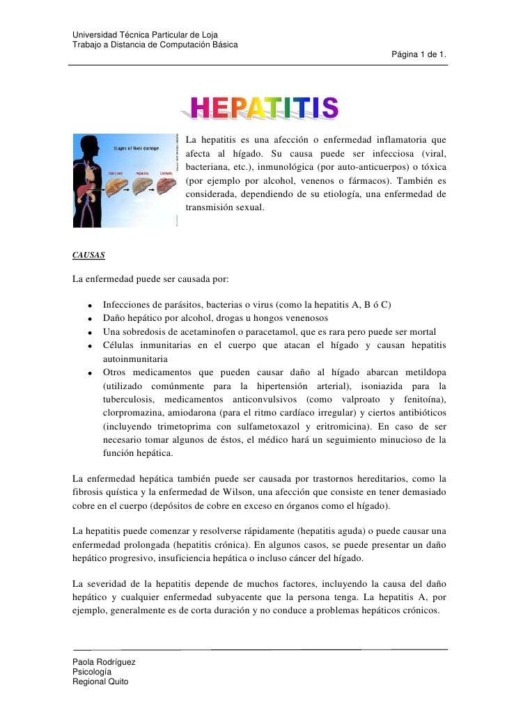 14605560705<br />La hepatitis es una afección o enfermedad inflamatoria que afecta al hígado. Su causa puede ser infeccios...