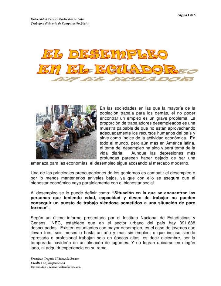 182880-3810En las sociedades en las que la mayoría de la población trabaja para los demás, el no poder encontrar un empleo...