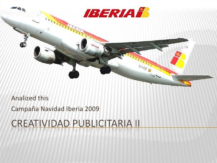 Analized this Campaña Navidad Iberia 2009