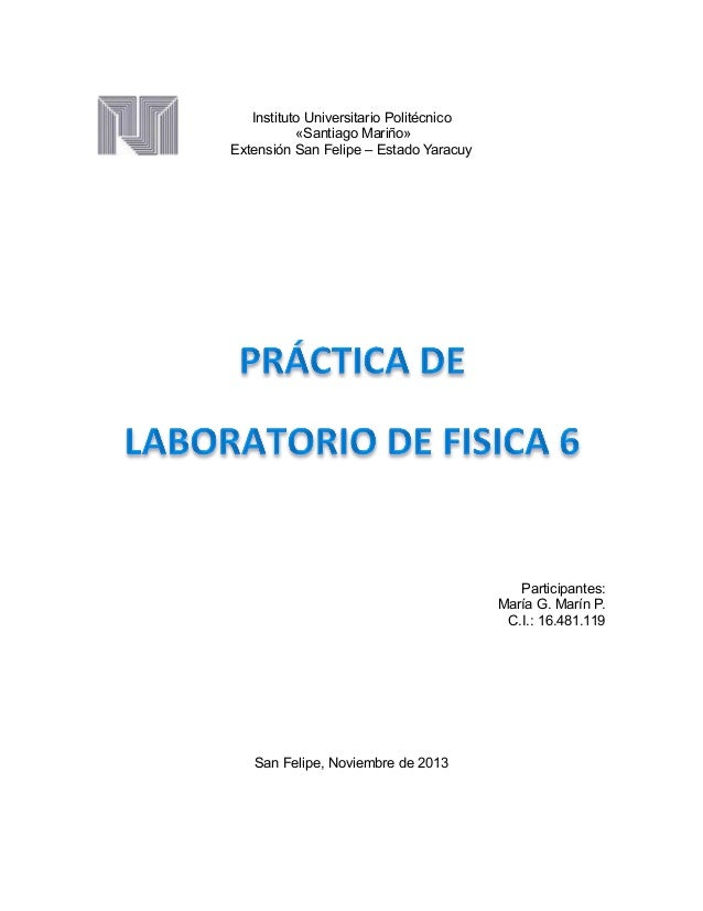 Instituto Universitario Politécnico «Santiago Mariño» Extensión San Felipe – Estado Yaracuy  Participantes: María G. Marín...