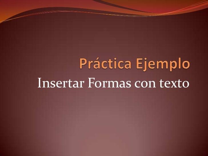 Insertar Formas con texto