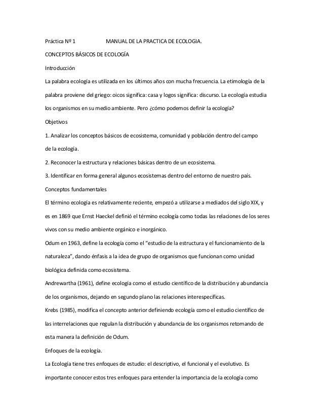 Práctica Nº 1 MANUAL DE LA PRACTICA DE ECOLOGIA.CONCEPTOS BÁSICOS DE ECOLOGÍAIntroducciónLa palabra ecología es utilizada ...