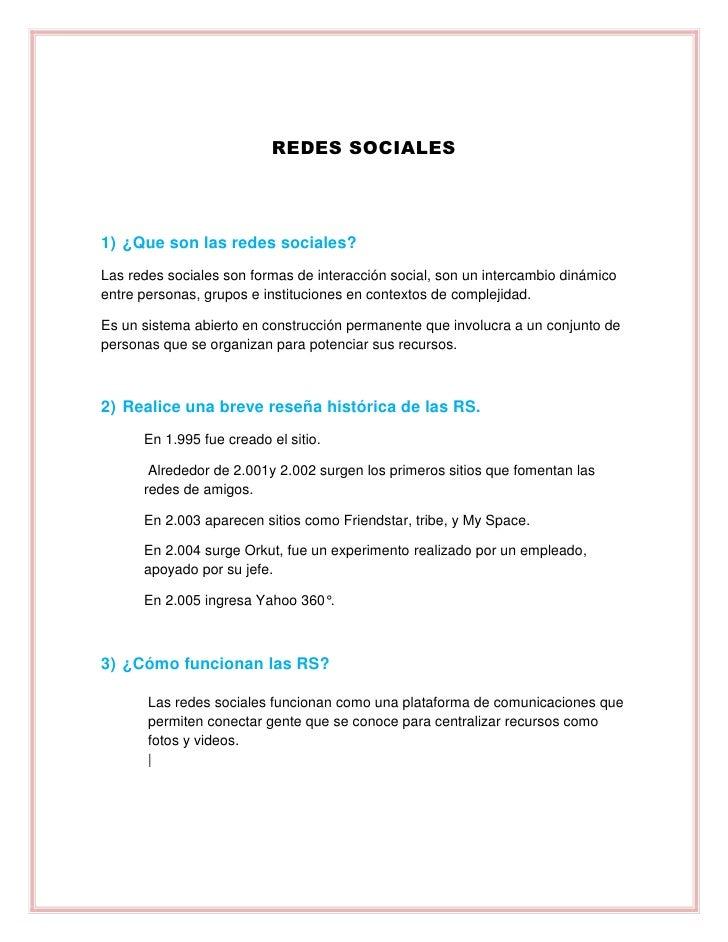 REDES SOCIALES1) ¿Que son las redes sociales?Las redes sociales son formas de interacción social, son un intercambio dinám...