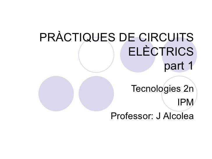 Pràctiques de circuits elèctrics