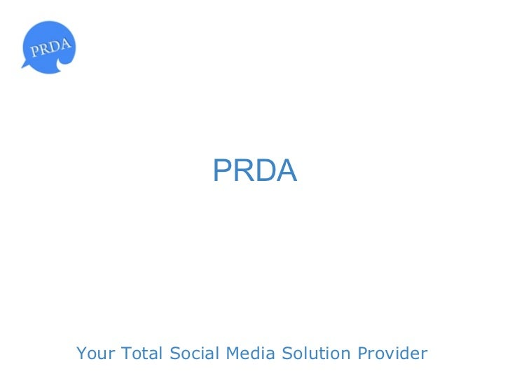 PRDAYour Total Social Media Solution Provider