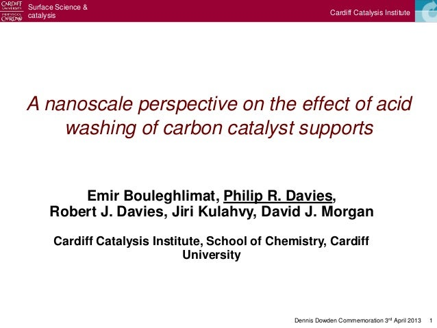Surface Science &catalysis                                                    Cardiff Catalysis InstituteA nanoscale persp...