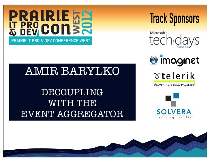 AMIR BARYLKO   DECOUPLING    WITH THEEVENT AGGREGATOR