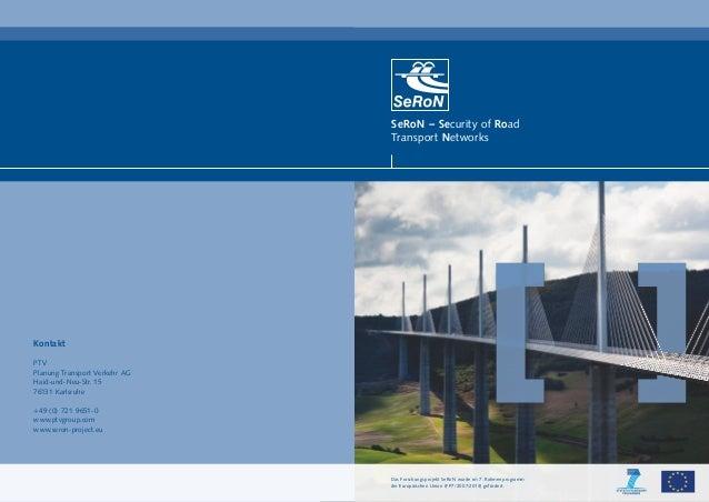 Forschungsprojekt SeRoN: Mehr Sicherheit für Tunnel und Brücken