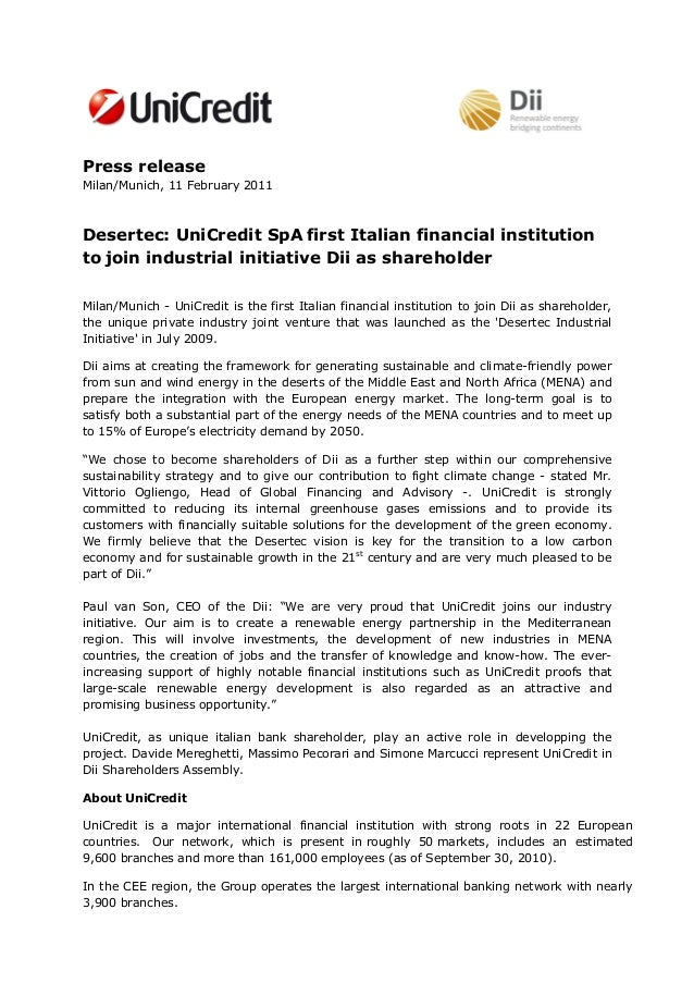 Press releaseMilan/Munich, 11 February 2011Desertec: UniCredit SpA first Italian financial institutionto join industrial i...