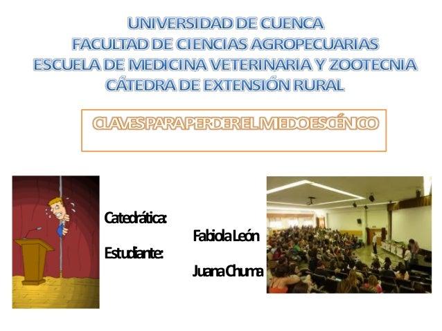 Catedrática:               FabiolaLeónEstudiante:               JuanaChuma