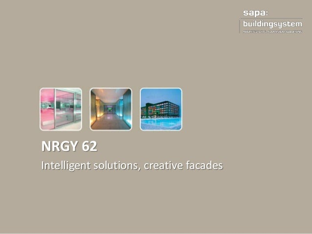 NRGY62 intelligent aluminium curtain wall solution by Sapa Building System