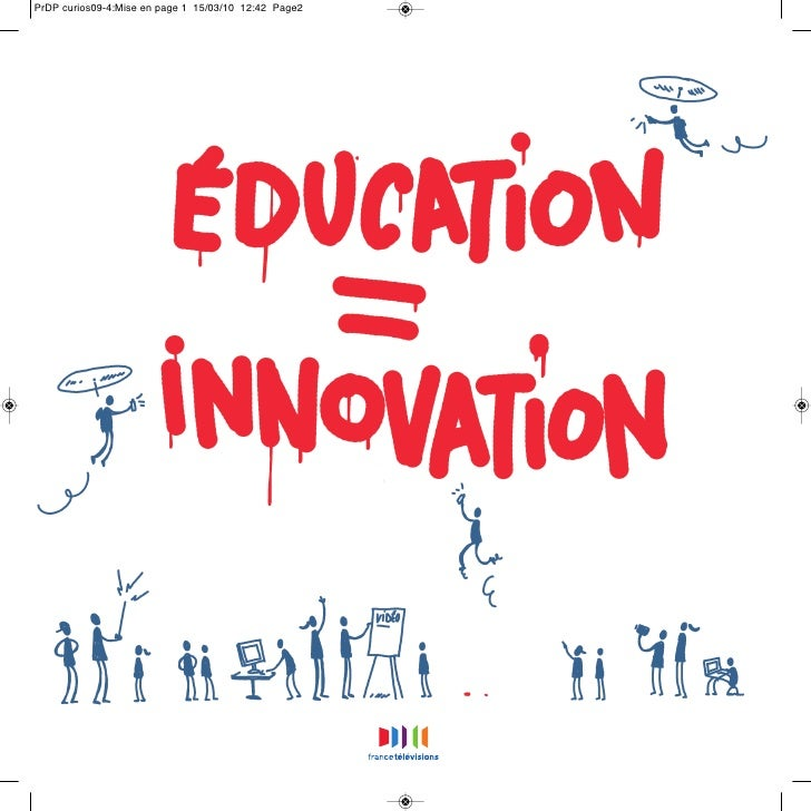 Imagination, créa                        tion et innovation riment avec éduc                  ation sur France            ...