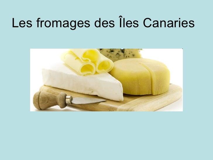 Les fromages des Îles Canaries