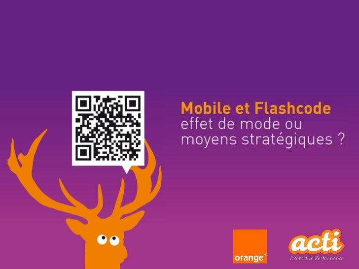 Mobile et Flashcode : Effet de mode ou moyens stratégiques ? | acti