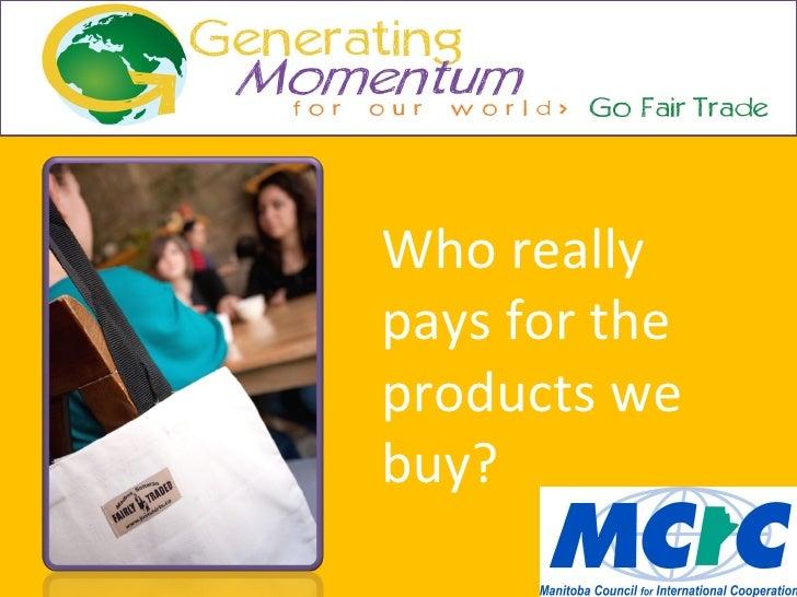 Go Fair Trade - Pre-conference backgrounder