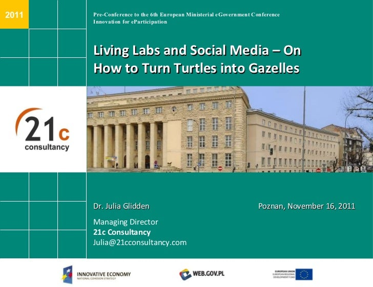 Pre-Conference to the 6th European Ministerial eGovernment Conference Innovation for eParticipation Living Labs and Social...